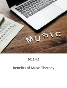 20160402 – Benefits of Music Therapy